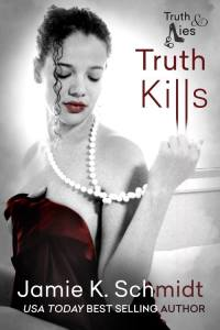 Truth Kills