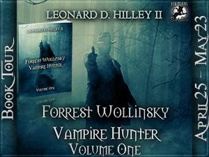 Forrest Wollinsky Vampire Hunter Button 300 x 225